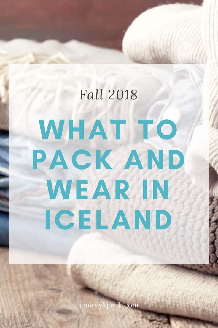 Figuring out what to wear in Iceland is challenging. You can experience multiple seasons in a day. To help, we've created this ultimate packing list as your guide for what to buy, what to wear, and what to pack for Iceland this fall | Visit iamreykjavik.com to learn more.